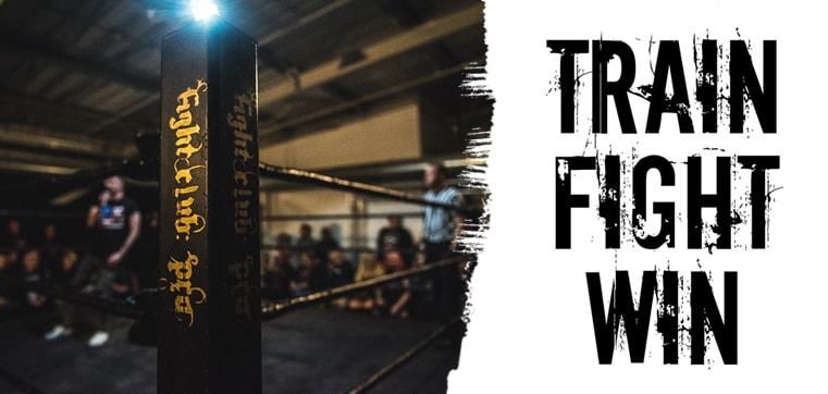 TRAIN - FIGHT - WIN